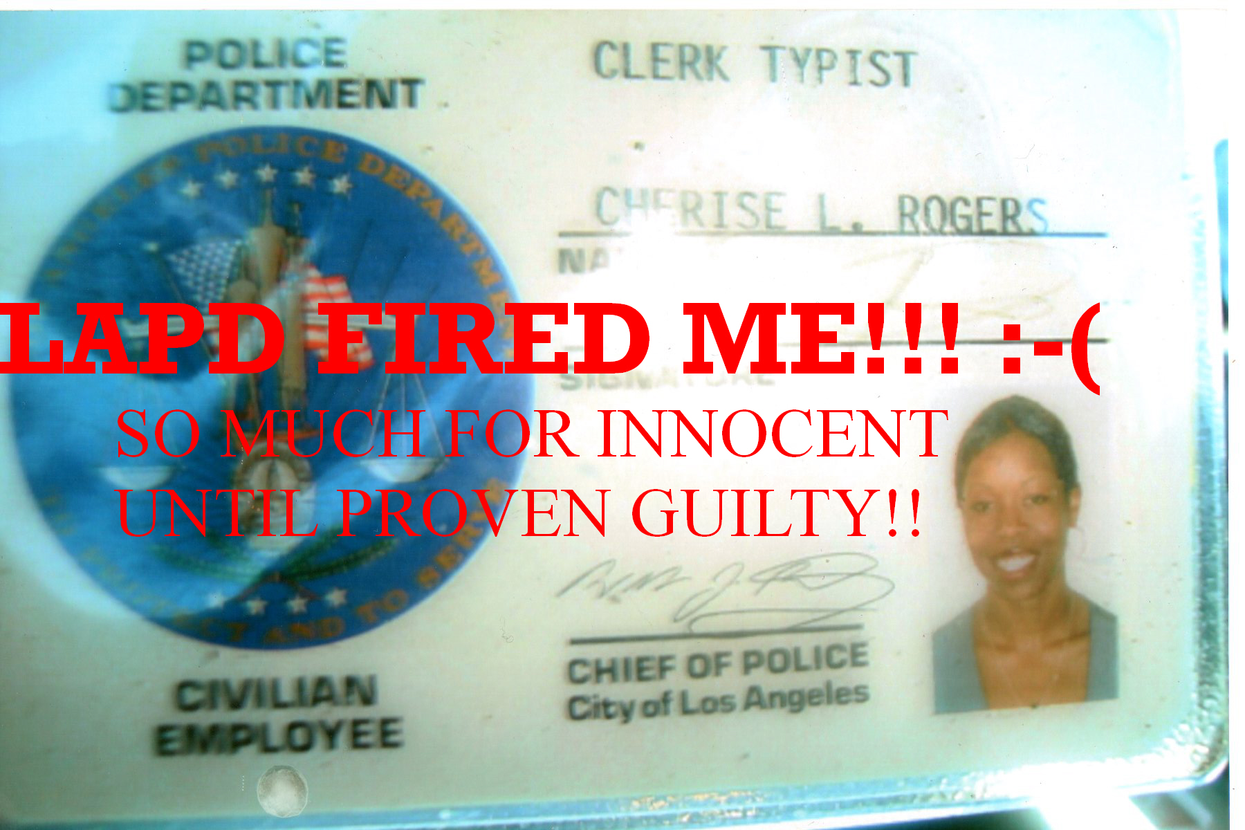Lapd Fired Me So Much For Innocent Until Proven Guilty